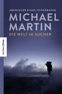 Michael Martin: Die Welt im Sucher, Buch