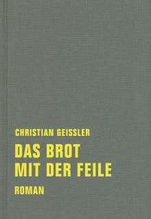 Christian Geissler: Das Brot mit der Feile, Buch