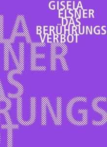 Gisela Elsner: Das Berührungsverbot, Buch