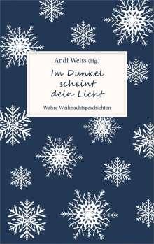 Im Dunkel scheint dein Licht, Buch