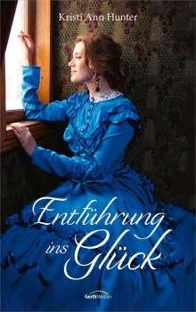 Kristi Ann Hunter: Entführung ins Glück, Buch
