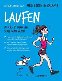 Florence Heimburger: Mein Leben in Balance Laufen, Buch