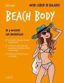 Sissy Mua: Mein Leben in Balance - Beach Body, Buch