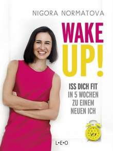 Nigora Normatova: Wake up!, Buch