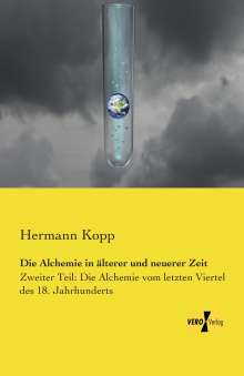 Hermann Kopp: Die Alchemie in älterer und neuerer Zeit, Buch
