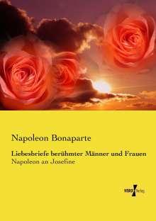 Napoleon Bonaparte: Liebesbriefe berühmter Männer und Frauen, Buch