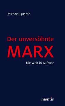 Quante Michael: Der unversöhnte Marx, Buch