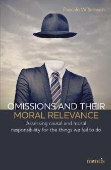 Pascale Willemsen: Omissions and their moral relevance, Buch