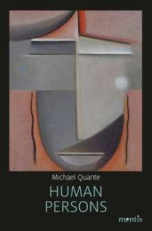 Michael Quante: Human Persons, Buch