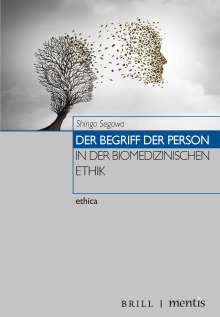 Shingo Segawa: Der Begriff der Person in der biomedizinischen Ethik, Buch