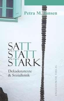 Petra M. Jansen: Satt statt stark, Buch