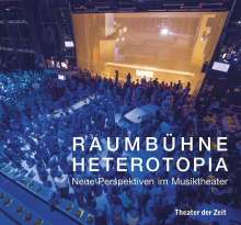Raumbühne Heterotopia, Buch