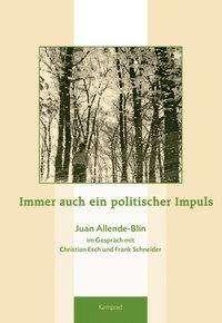 Christian Esch: Immer auch ein politischer Impuls, Buch