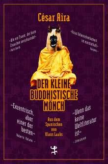 César Aira: Der kleine buddhistische Mönch, Buch