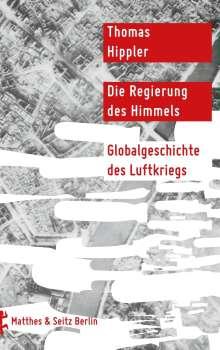 Thomas Hippler: Die Regierung des Himmels, Buch