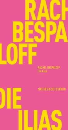 Rachel Bespaloff: Die Ilias, Buch