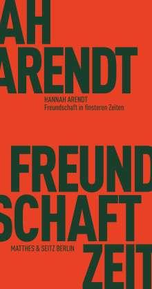 Hannah Arendt: Freundschaft in finsteren Zeiten, Buch