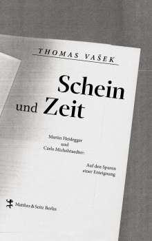 Thomas Vasek: Schein und Zeit, Buch