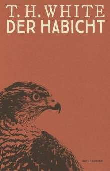 Terence Hanbury White: Der Habicht, Buch