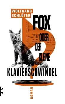 Wolfgang Schlüter: Fox, oder der kleine Klavierschwindel, Buch
