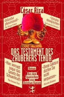 César Aira: Das Testament des Zauberers Tenor, Buch