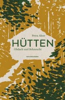 Petra Ahne: Hütten, Buch