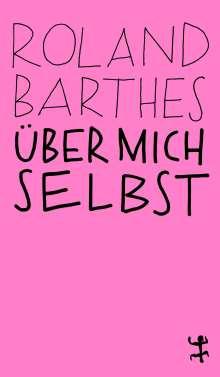 Roland Barthes: Über mich selbst, Buch