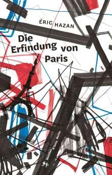 Eric Hazan: Die Erfindung von Paris, Buch