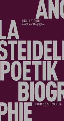 Angela Steidele: Poetik der Biographie, Buch