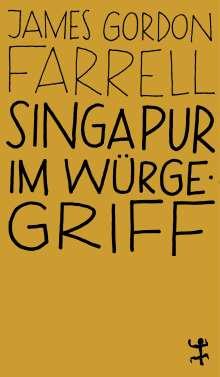 James Gordon Farrell: Singapur im Würgegriff, Buch