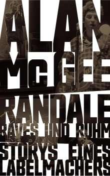 Allan McGee: Randale, Raves und Ruhm, Buch