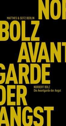 Norbert Bolz: Die Avantgarde der Angst, Buch
