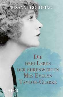 Suzanne Goldring: Die drei Leben der ehrenwerten Mrs. Evelyn Taylor-Clarke, Buch
