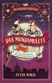 Peter Bunzl: Die Cogheart-Abenteuer: Das Mondamulett, Buch