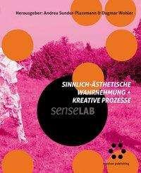 Sinnlich-ästhetische Wahrnehmung + kreative Prozesse, Buch