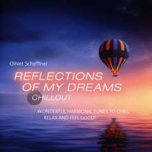 Oliver Scheffner: Reflections Of My Deams, CD