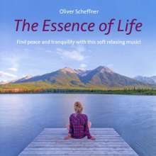 Oliver Scheffner: The Essence Of Life, CD