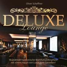 Oliver Scheffner: Deluxe Lounge, CD