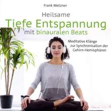 Heilsame Tiefe Entspannung mit binauralen Beats, CD