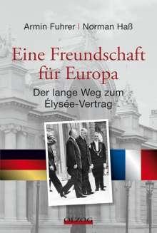 Armin Fuhrer: Eine Freundschaft für Europa, Buch