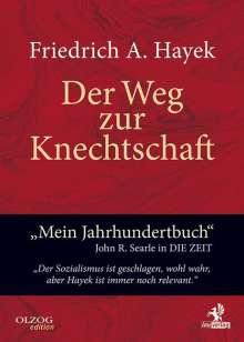 Friedrich A. Von Hayek: Der Weg zur Knechtschaft, Buch