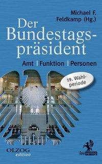 Michael F. Feldkamp: Der Bundestagspräsident, Buch