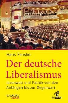 Hans Fenske: Der deutsche Liberalismus, Buch