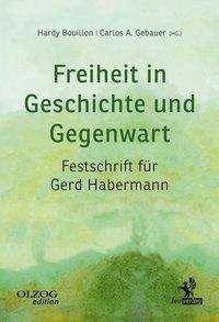 Robert Nef: Freiheit in Geschichte und Gegenwart, Buch