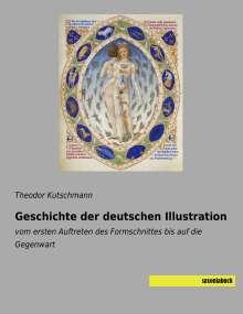 Theodor Kutschmann: Geschichte der deutschen Illustration, Buch