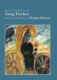 Brigitta Waldow-Schily: Greg Tricker, Buch