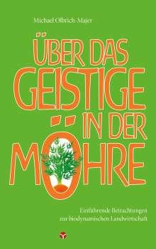 Michael Olbrich-Majer: Über das Geistige in der Möhre, Buch