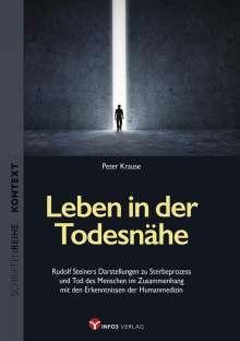 Peter Krause: Leben in der Todesnähe, Buch