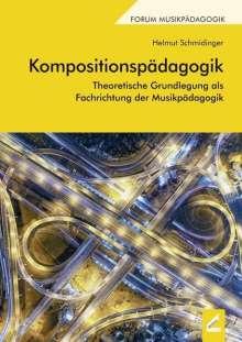 Helmut Schmidinger: Kompositionspädagogik, Buch