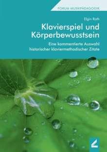 Elgin Roth: Klavierspiel und Körperbewusstsein, Buch